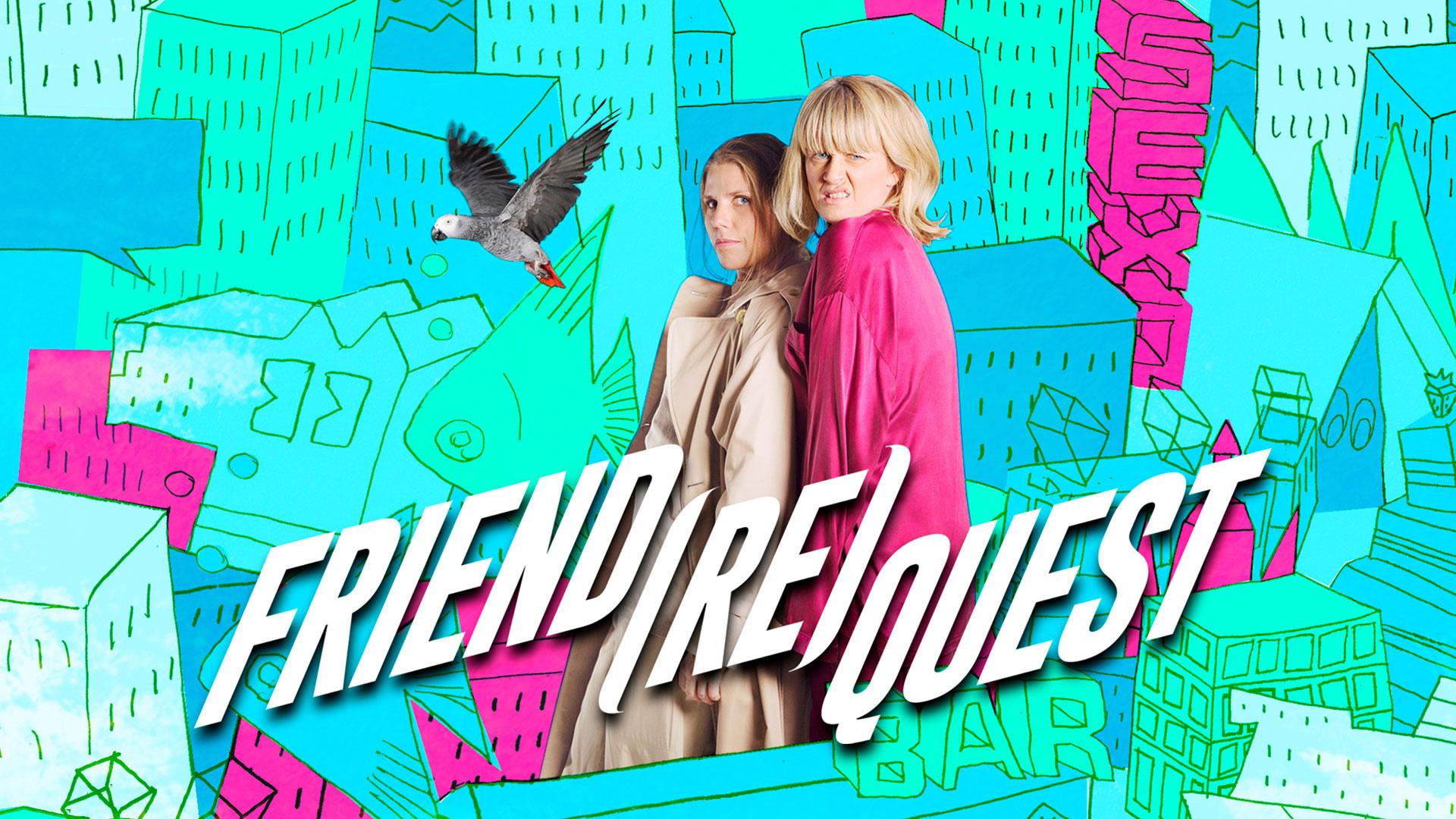 Friend(re)quest